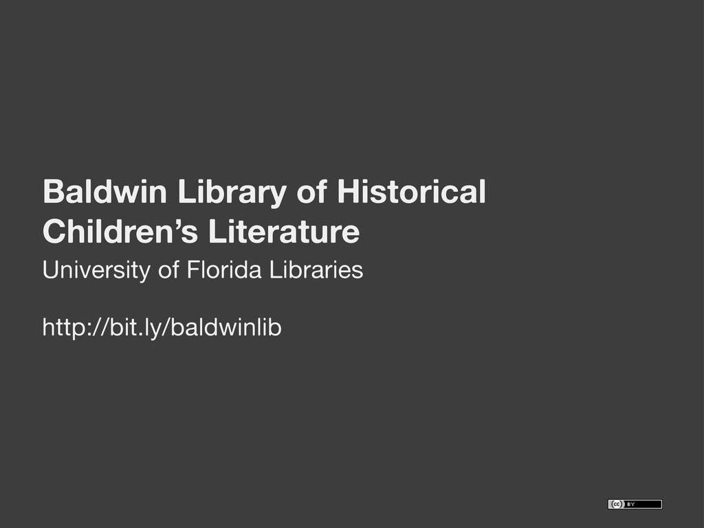 Baldwin Library of Historical Children's Litera...