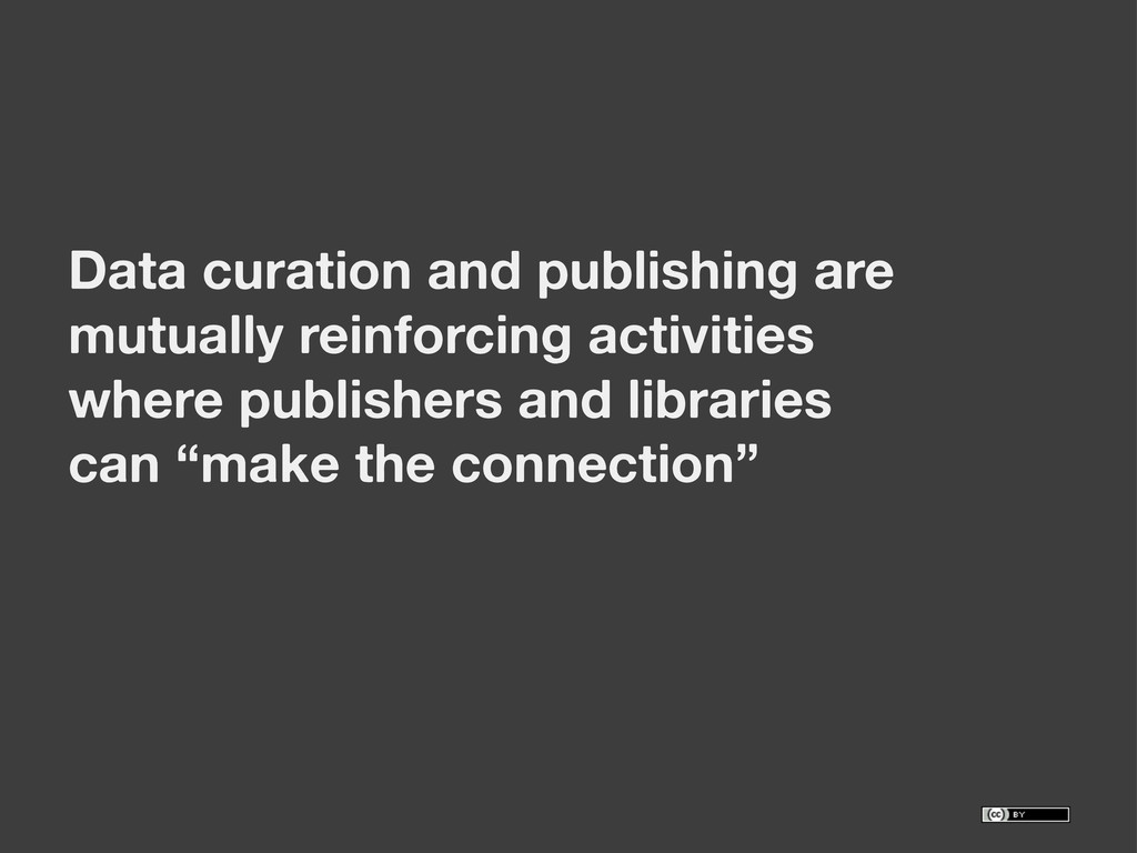 Data curation and publishing are mutually reinf...