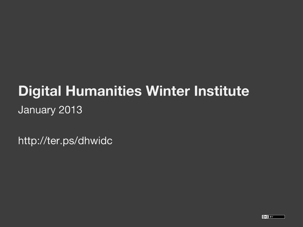 Digital Humanities Winter Institute January 201...