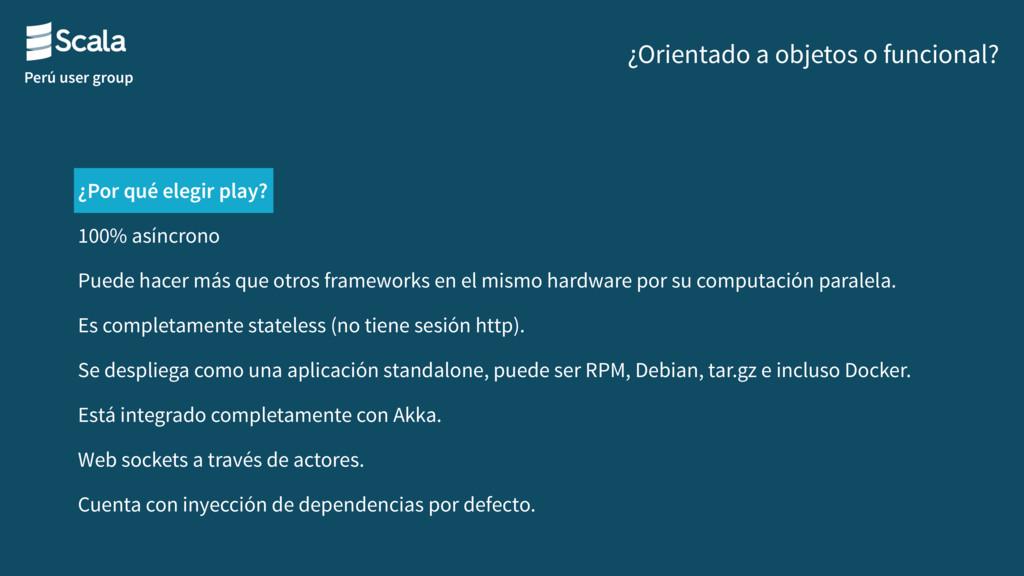 Perú user group ¿Orientado a objetos o funciona...