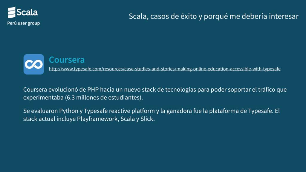 Perú user group Coursera Scala, casos de éxito ...