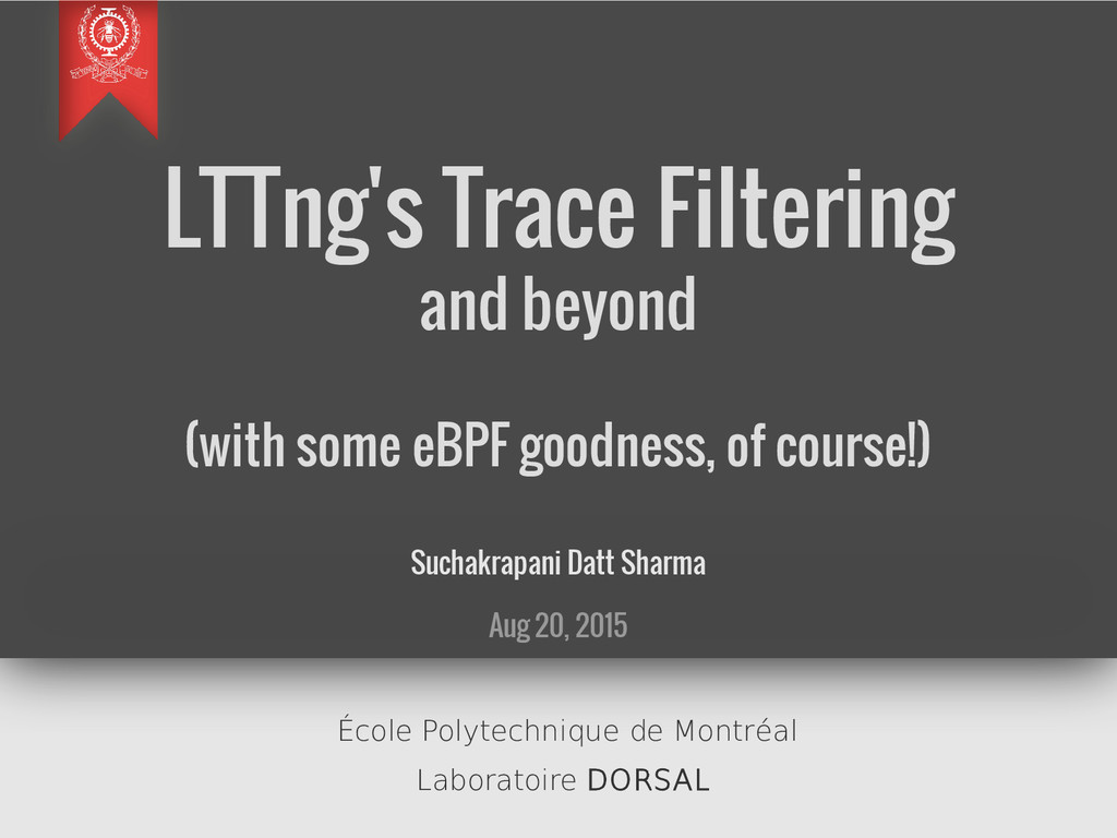 LTTng's Trace Filtering and beyond (with some e...