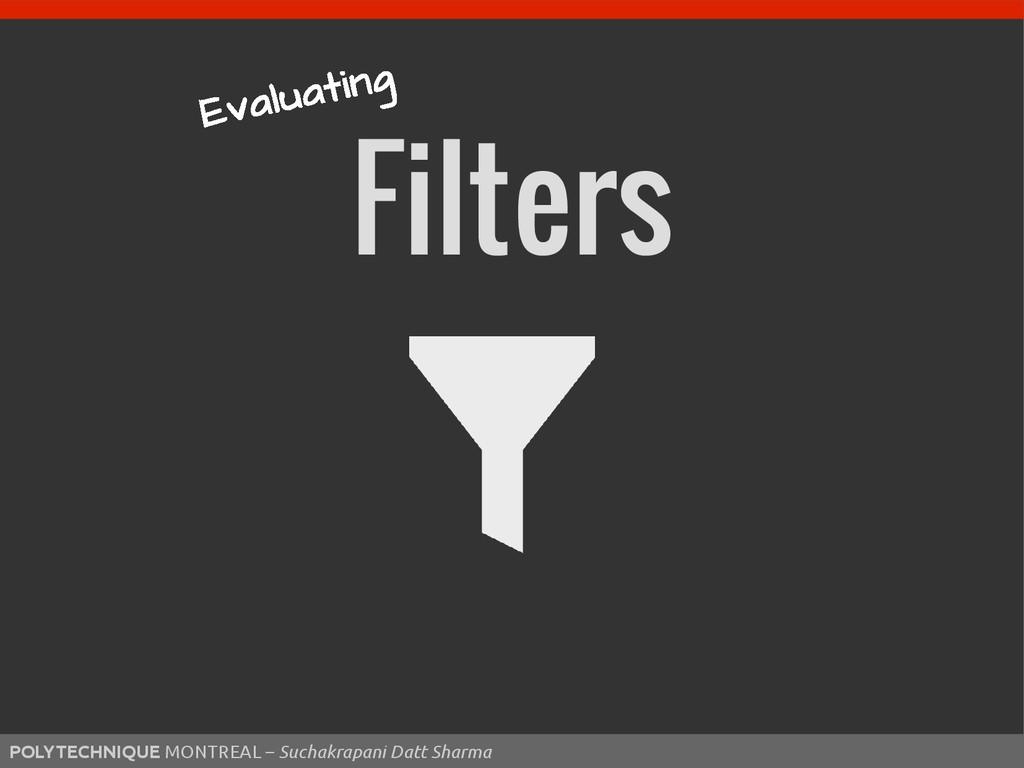 Filters POLYTECHNIQUE MONTREAL – Suchakrapani D...