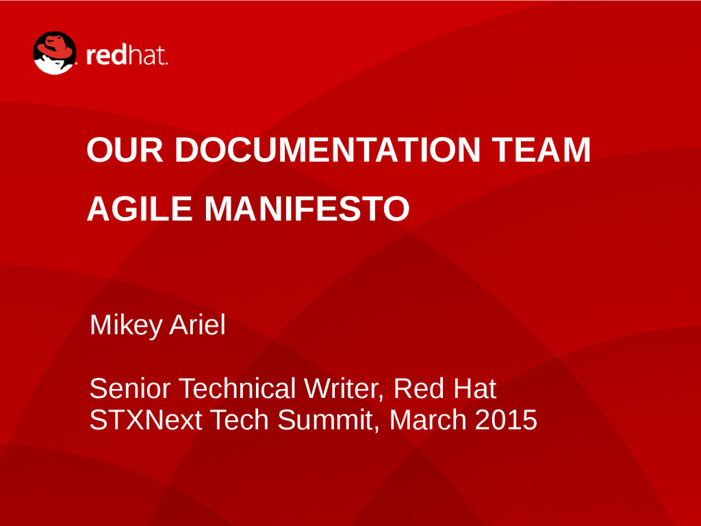1 OUR DOCUMENTATION TEAM AGILE MANIFESTO Mikey ...