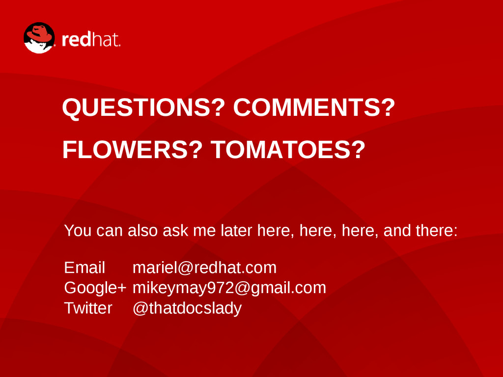 13 QUESTIONS? COMMENTS? FLOWERS? TOMATOES? You ...