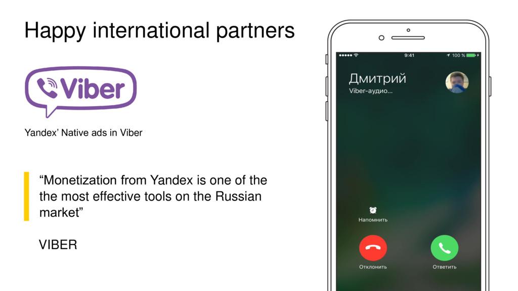 "Happy international partners ▌ ""Monetization fr..."