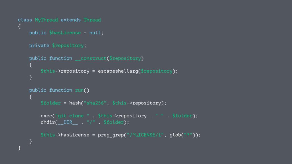 class MyThread extends Thread { public $hasLice...