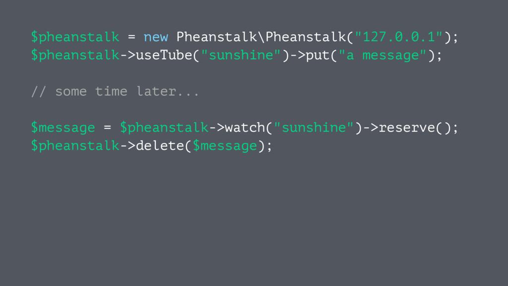 """$pheanstalk = new Pheanstalk\Pheanstalk(""""127.0...."""