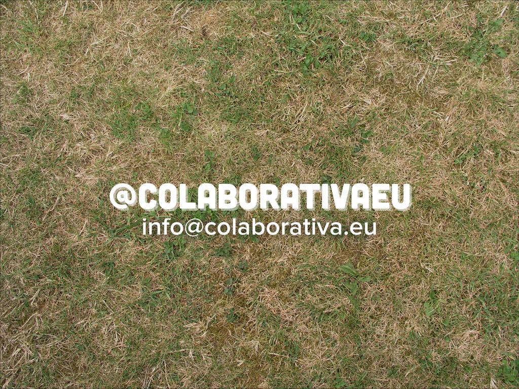 @colaborativaeu info@colaborativa.eu