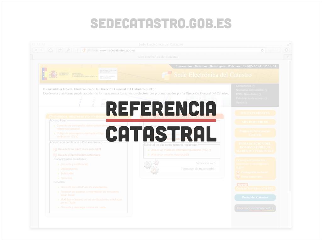 REFERENCIA CATASTRAL sedecatastro.gob.es