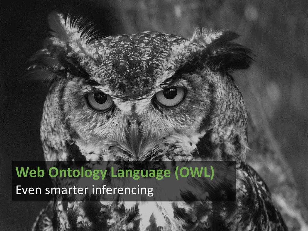 @arnoutboks #bgphp19 Web Ontology Language (OWL...