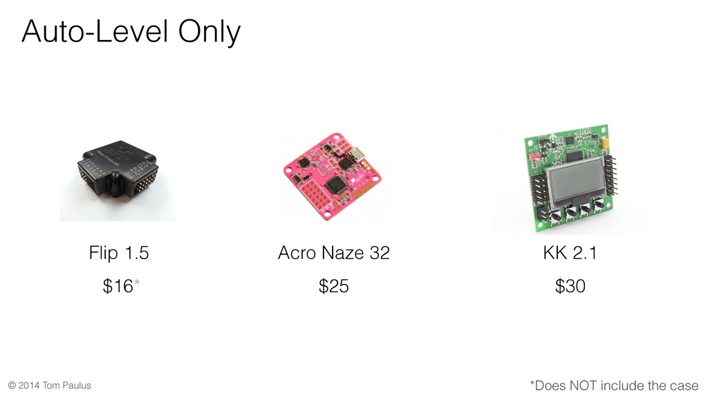 © 2014 Tom Paulus Auto-Level Only KK 2.1 $30 Ac...