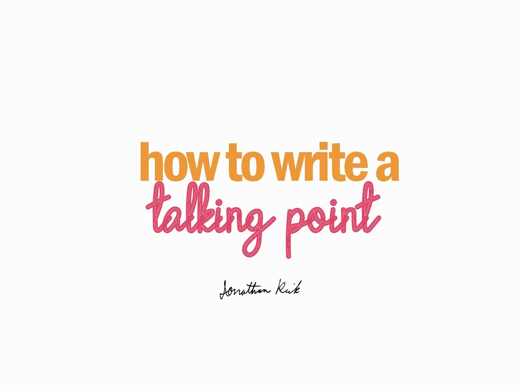 how to write a talking point