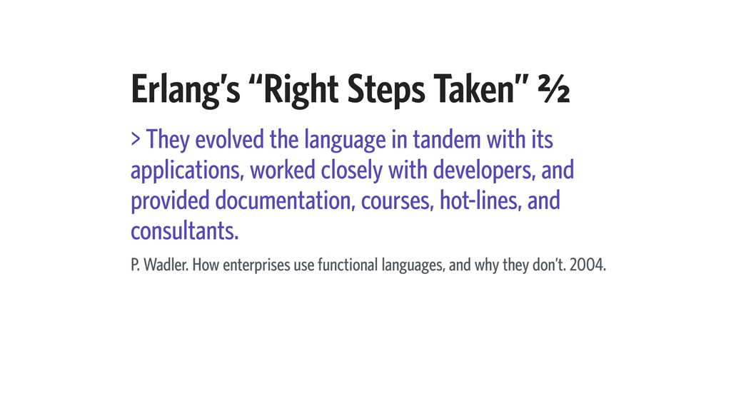 """Erlang's """"Right Steps Taken"""" B⁄b > They evolved..."""