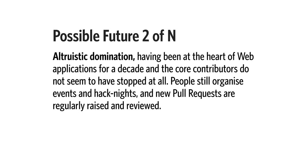 Possible Future 2 of N Altruistic domination, h...