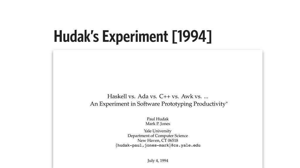 Hudak's Experiment [1994] Haskell vs. Ada vs. C...