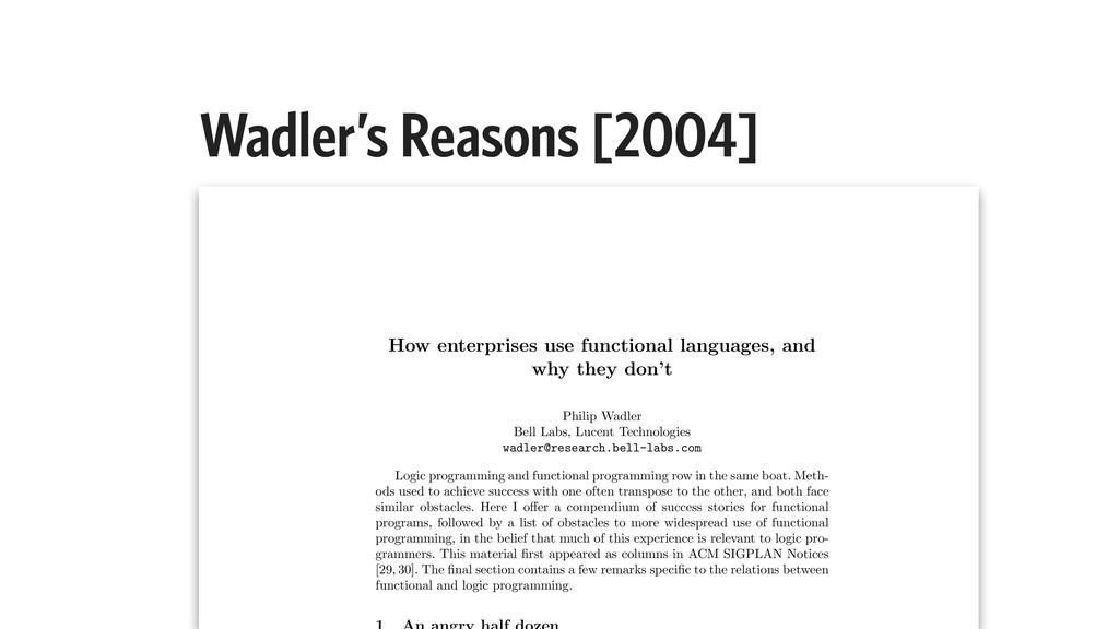 Wadler's Reasons [2004] How enterprises use fun...