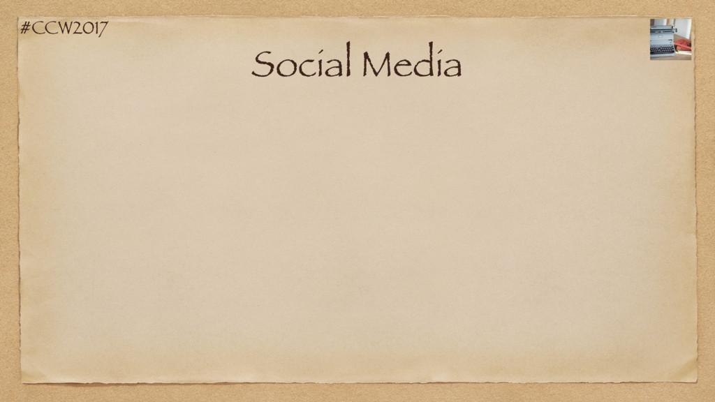 #CCW2017 Social Media