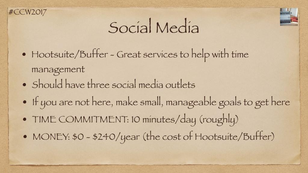 #CCW2017 Social Media • Hootsuite/Buffer - Grea...