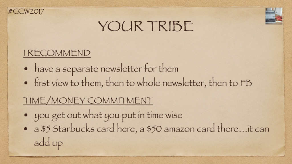 #CCW2017 YOUR TRIBE • have a separate newslette...