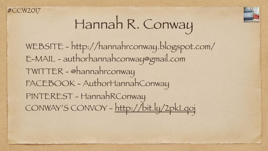 #CCW2017 Hannah R. Conway WEBSITE - http://hann...