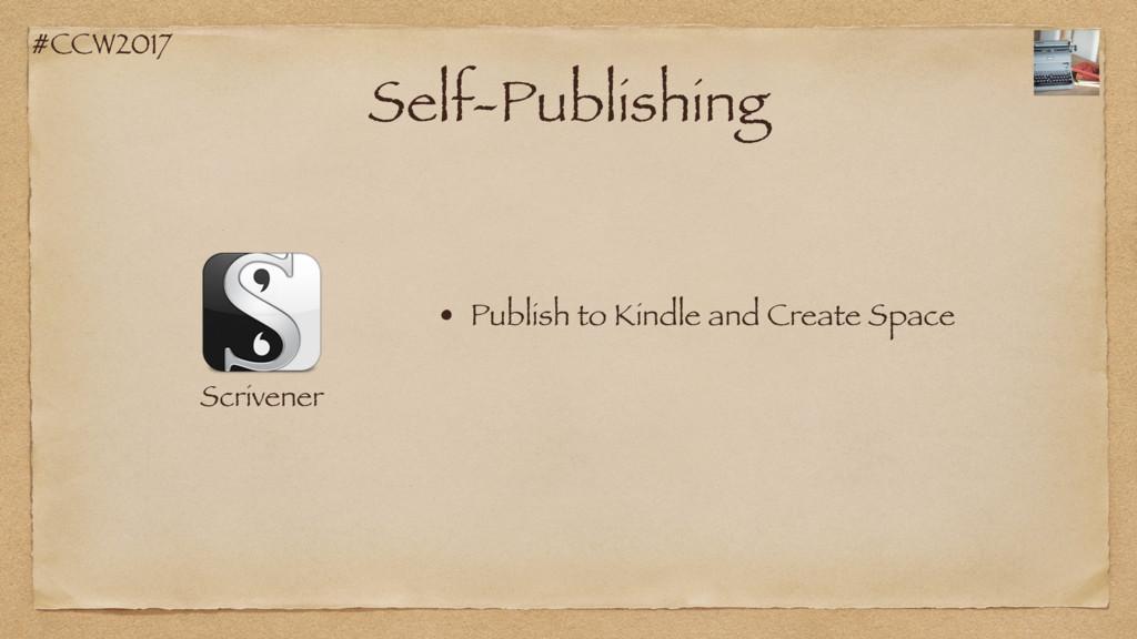 #CCW2017 Self-Publishing Scrivener • Publish to...