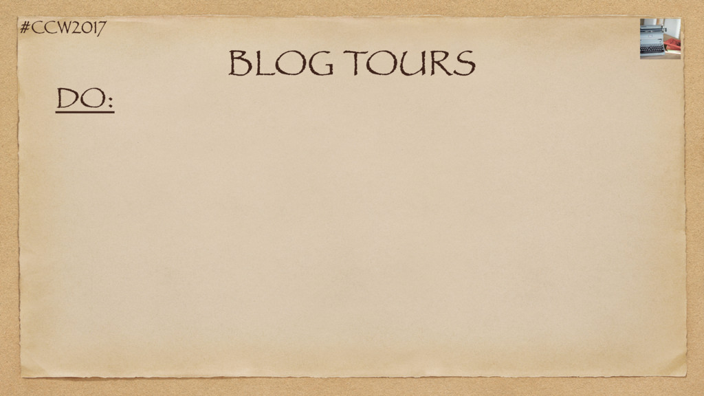 #CCW2017 BLOG TOURS DO: