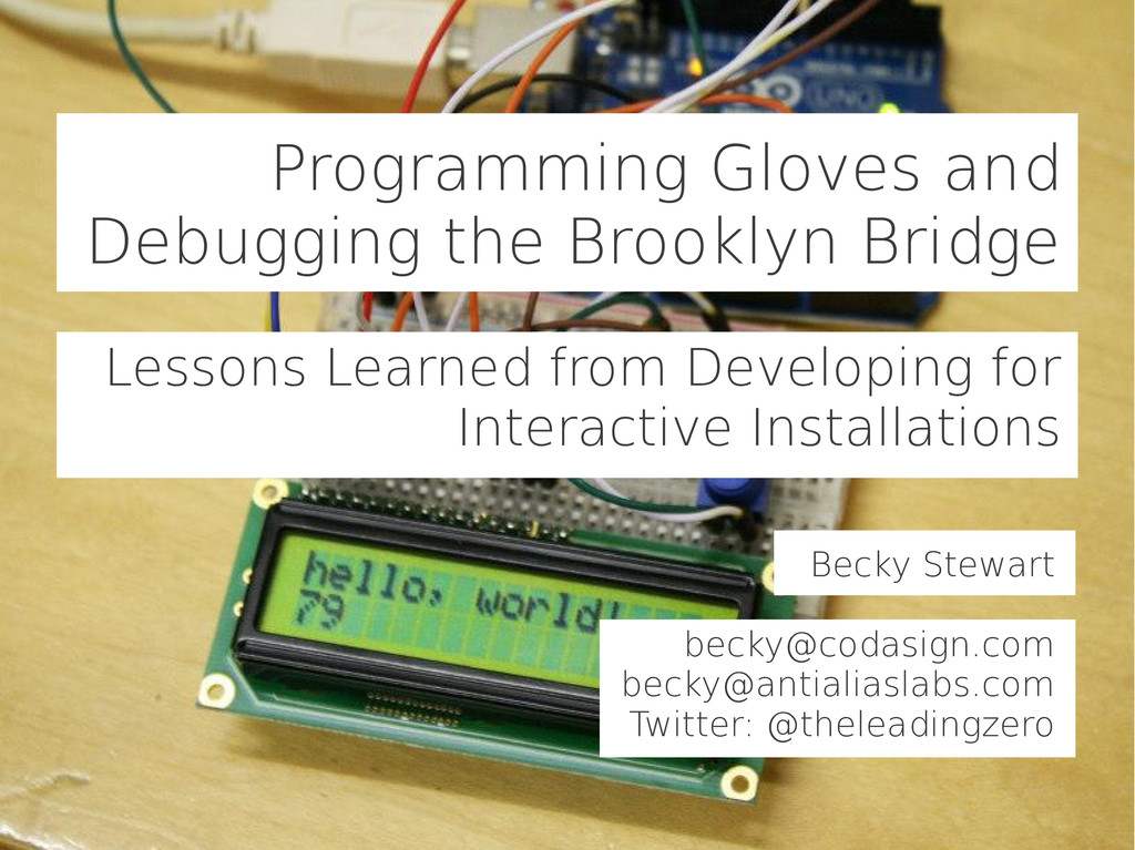 Programming Gloves and Debugging the Brooklyn B...