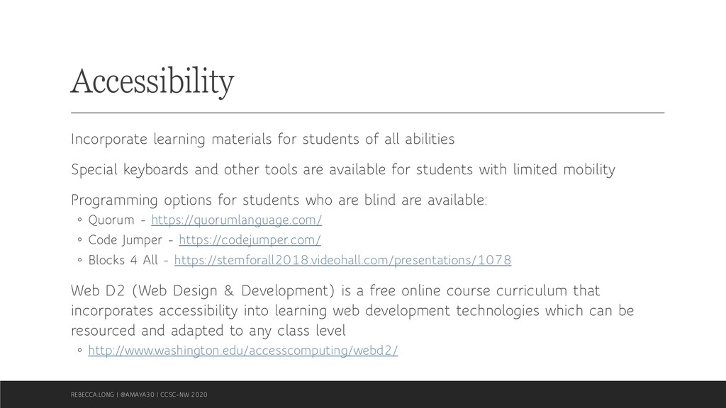 Accessibility Incorporate learning materials fo...