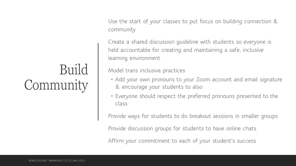 Build Community Use the start of your classes t...