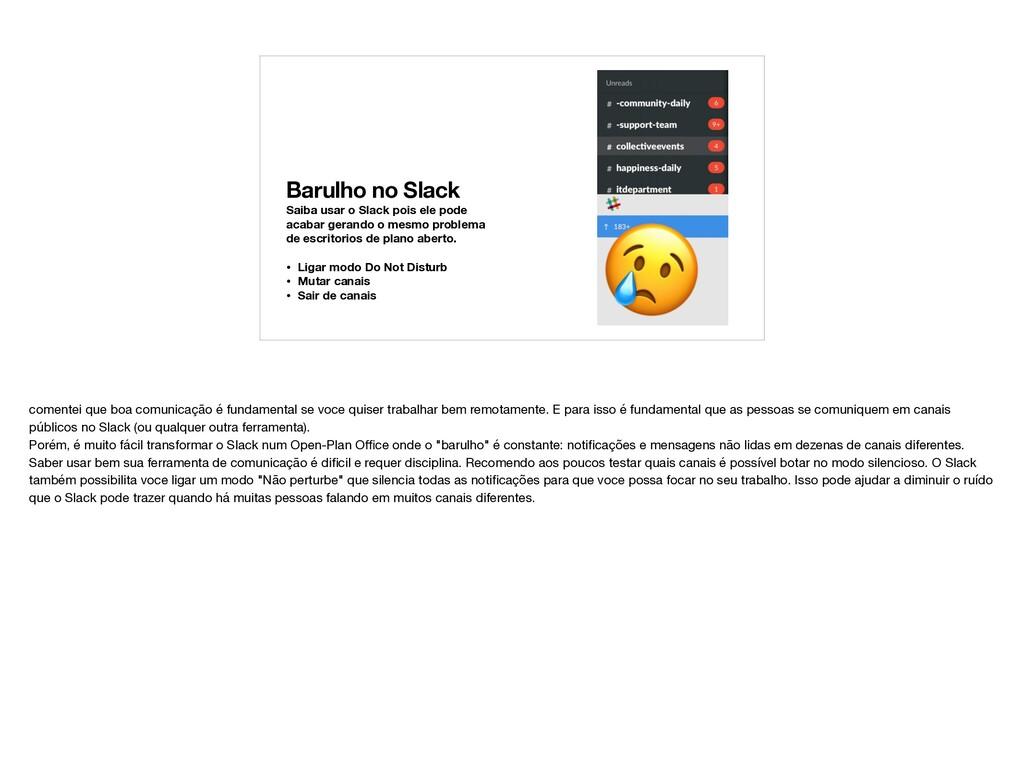 Barulho no Slack Saiba usar o Slack pois ele po...