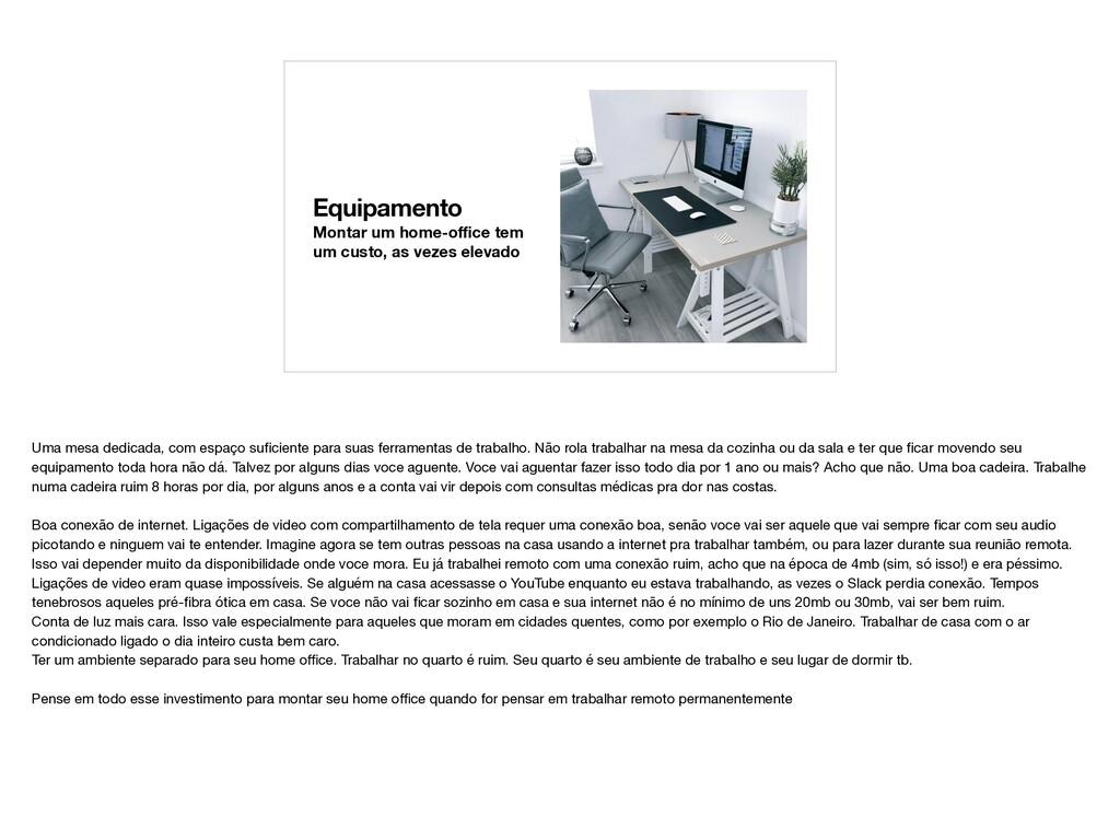 Equipamento Montar um home-office tem um custo, a...