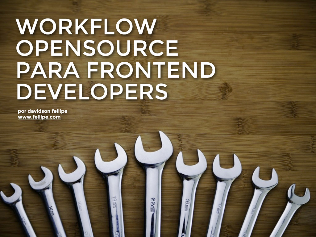 WORKFLOW OPENSOURCE PARA FRONTEND DEVELOPERS po...