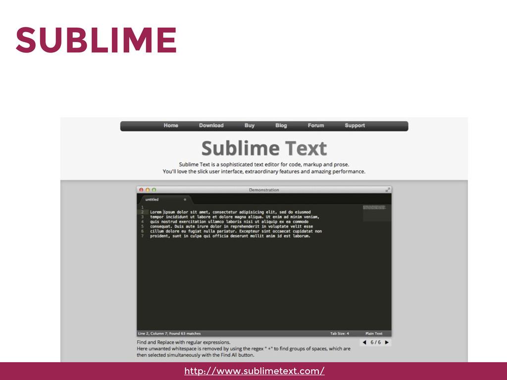 SUBLIME http://www.sublimetext.com/