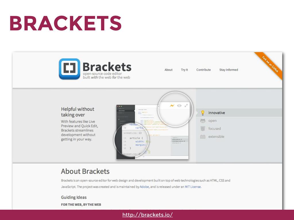 BRACKETS http://brackets.io/