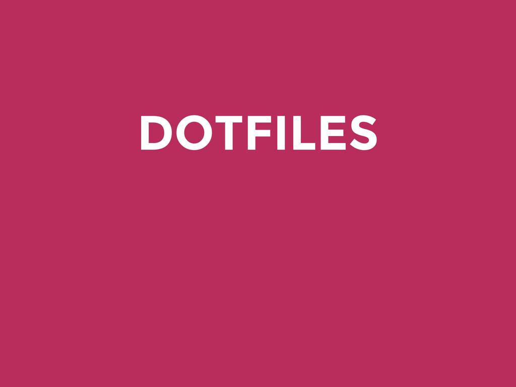 DOTFILES