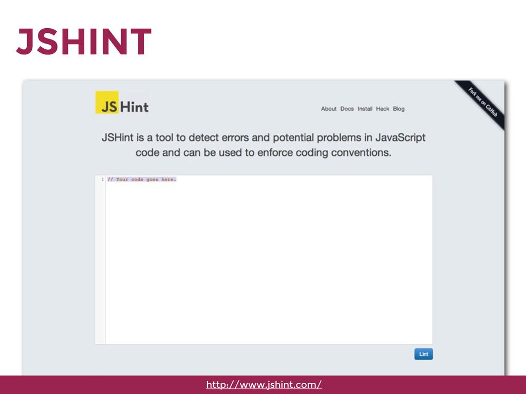 JSHINT http://www.jshint.com/