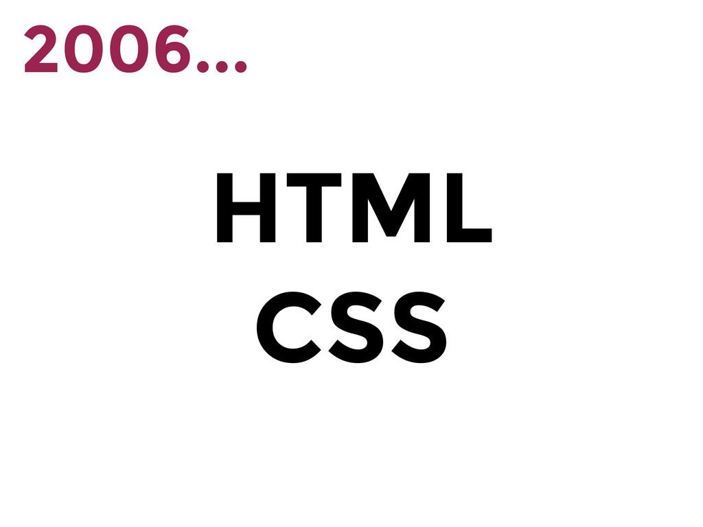 HTML CSS 2006...