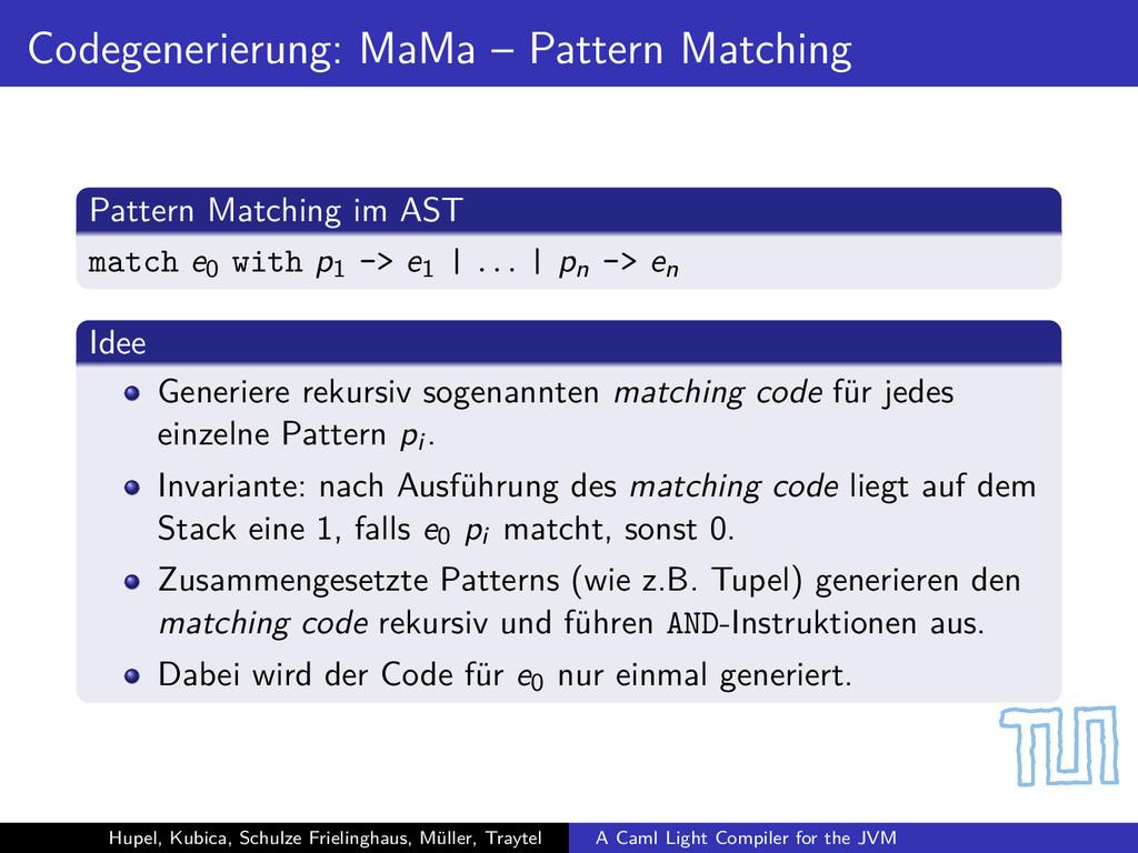 Codegenerierung: MaMa – Pattern Matching Patter...