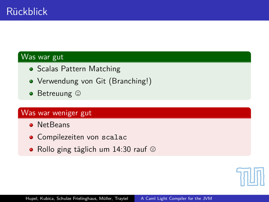 Rückblick Was war gut Scalas Pattern Matching V...