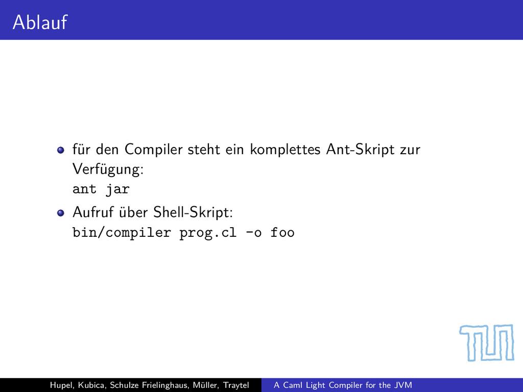 Ablauf für den Compiler steht ein komplettes An...