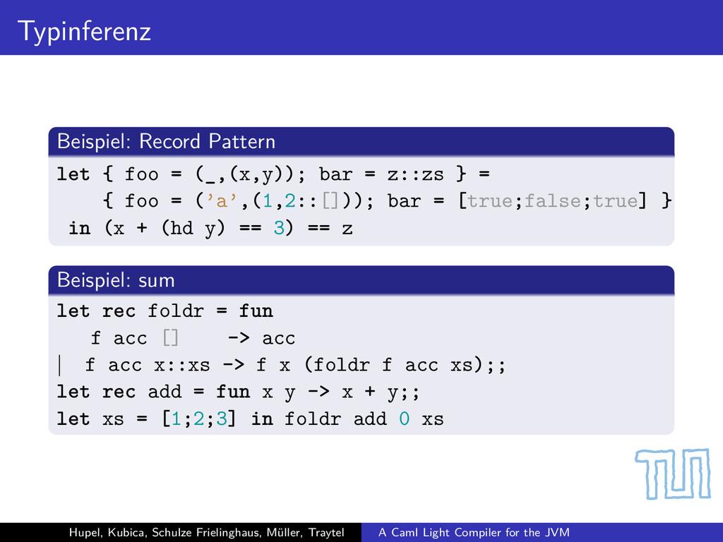 Typinferenz Beispiel: Record Pattern let { foo ...