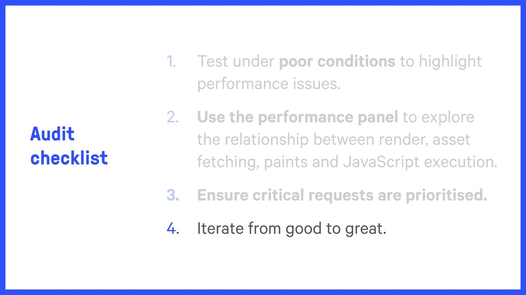 Audit checklist 1. Test under poor conditions t...