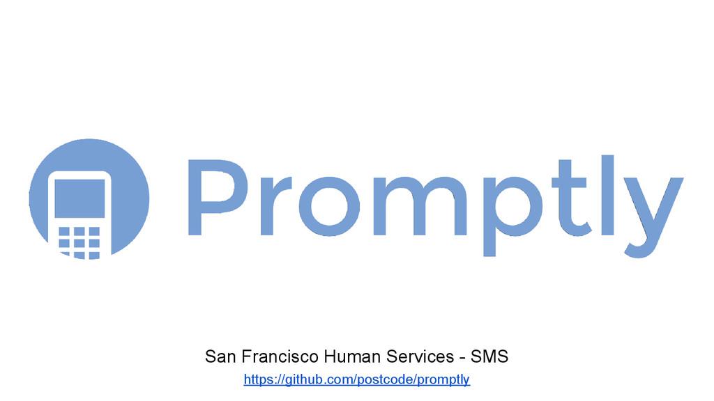 San Francisco Human Services - SMS https://gith...
