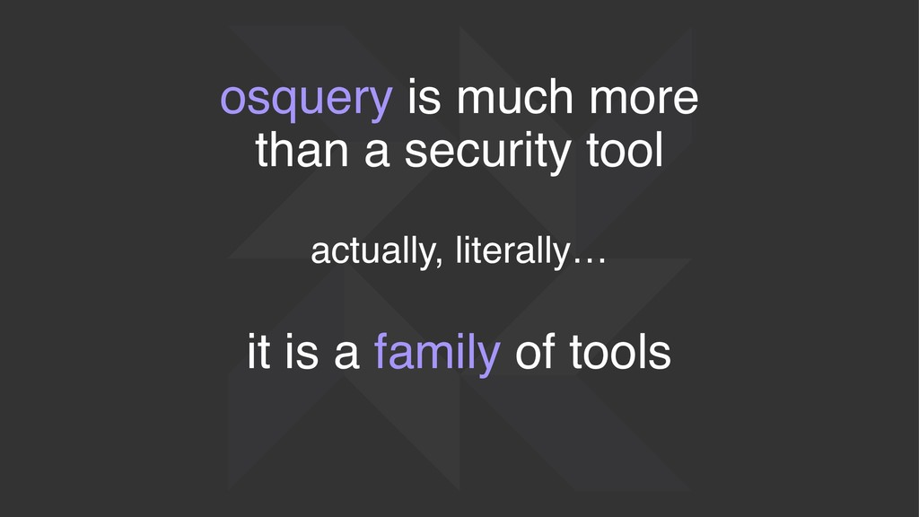 osquery is much more than a security tool actua...
