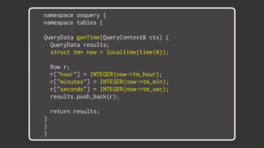 namespace osquery { namespace tables { QueryDat...