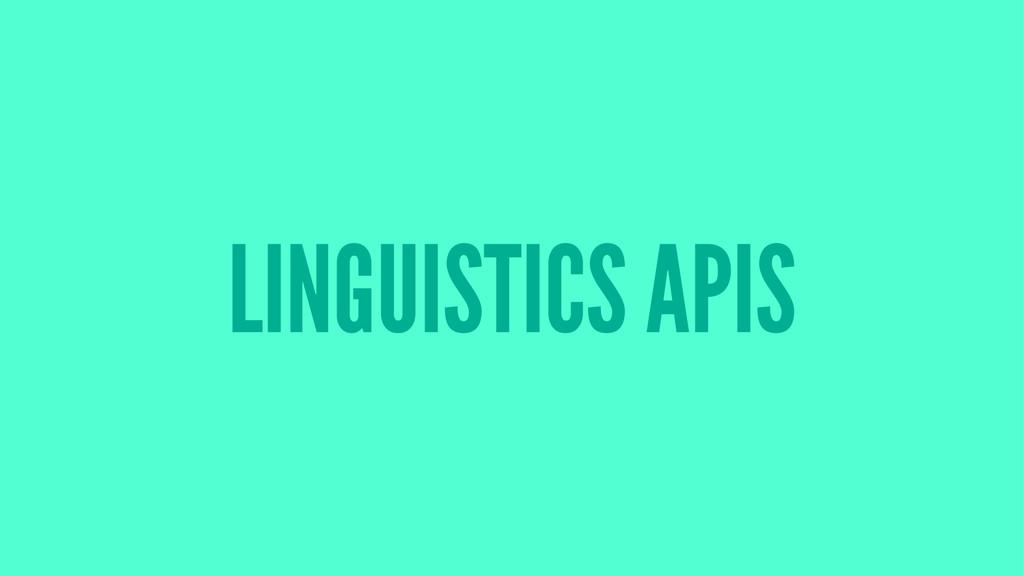 LINGUISTICS APIS
