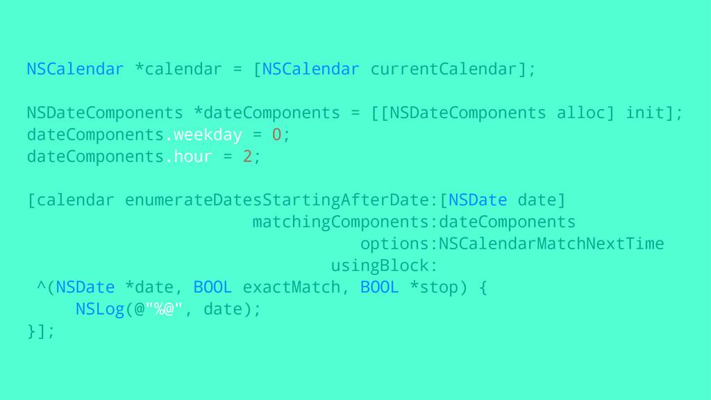 NSCalendar *calendar = [NSCalendar currentCalen...