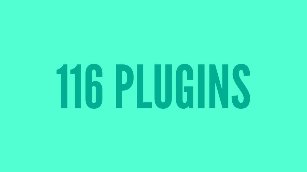 116 PLUGINS