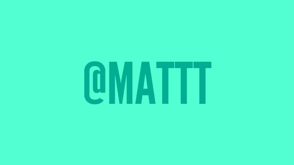 @MATTT
